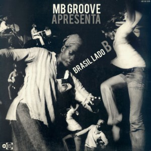 mbgroove-apresenta-brasil-lado-b