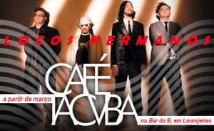 z Locos Hermanos - Cafe Tacuba