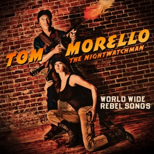 1 tom morello worldwiderebelsongs