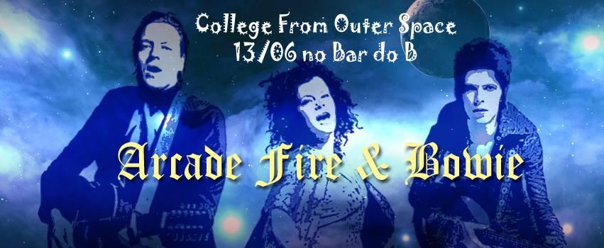 College com Bowie e Arcade Fire