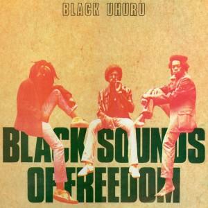 Black Uhuru - 1981 - Black Sounds Of Freedom