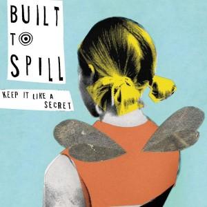 Built to Spill keep it a secret