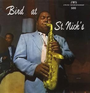 Charlie-Parker-Bird-At-St-Nicks-383971
