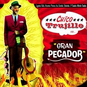 Chico_Trujillo-Gran_Pecador_270