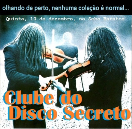 1 Clube do Disco Secreto FLYER