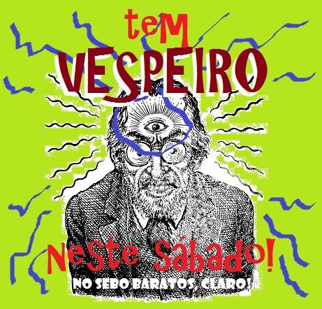 1 Vespeiro Neste SABADO