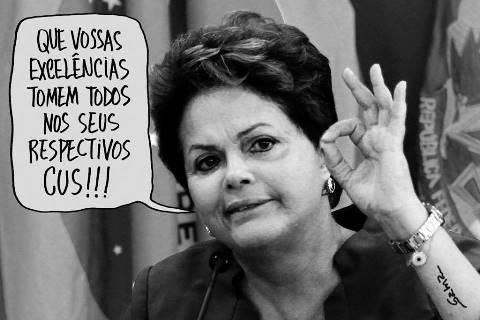 Dilma manda tomar no cu